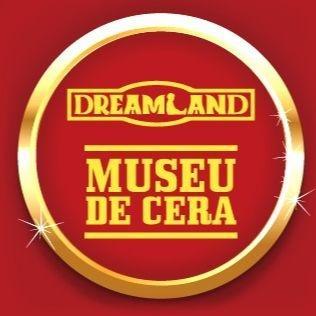Dreamland Museu de Cera de Gramado